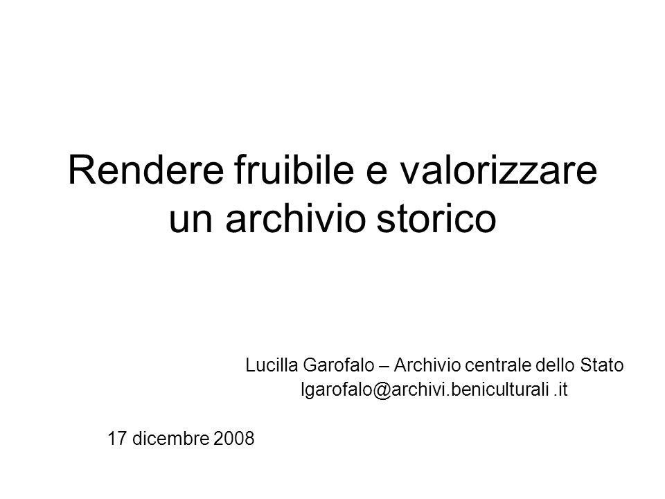 Rendere fruibile e valorizzare un archivio storico