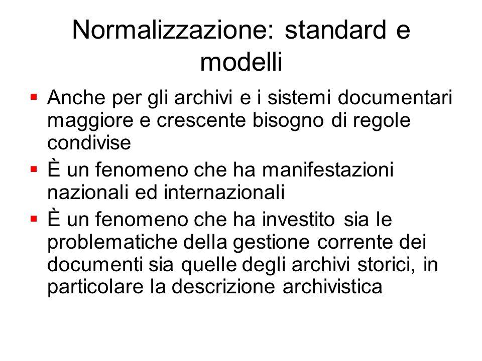 Normalizzazione: standard e modelli