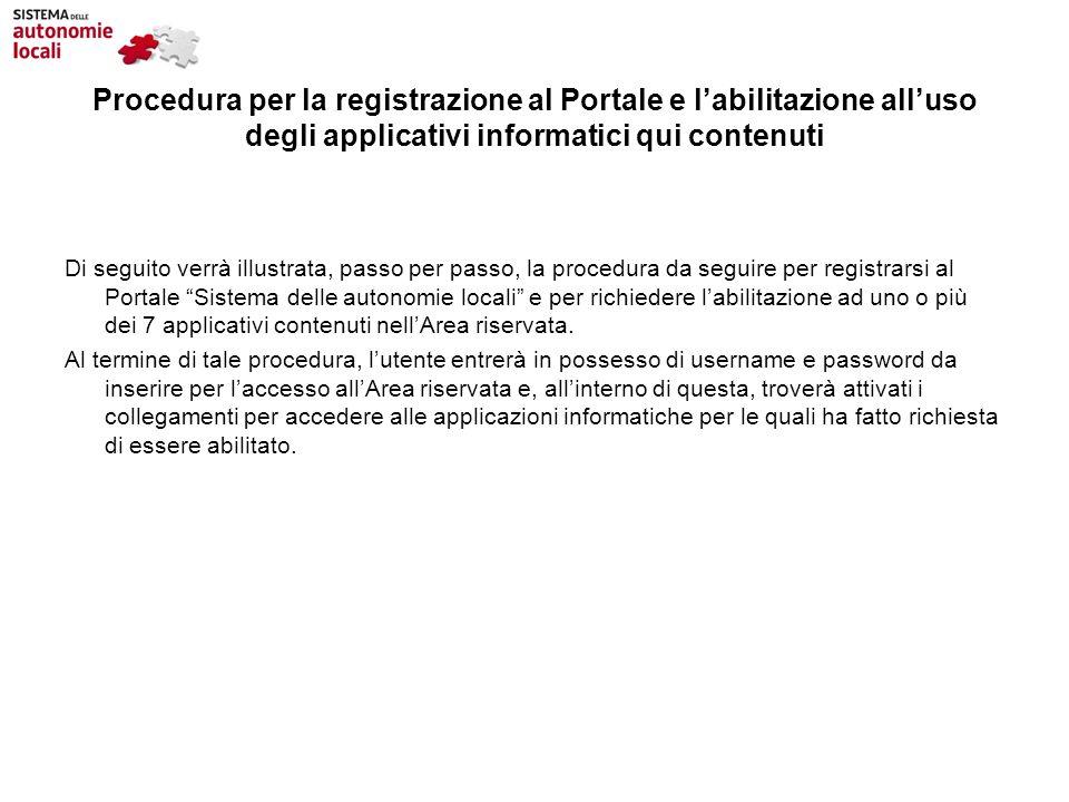 Procedura per la registrazione al Portale e l'abilitazione all'uso degli applicativi informatici qui contenuti