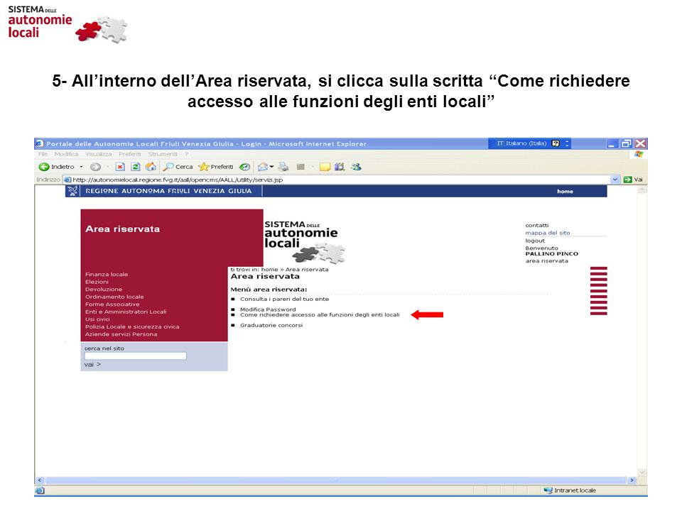 5- All'interno dell'Area riservata, si clicca sulla scritta Come richiedere accesso alle funzioni degli enti locali