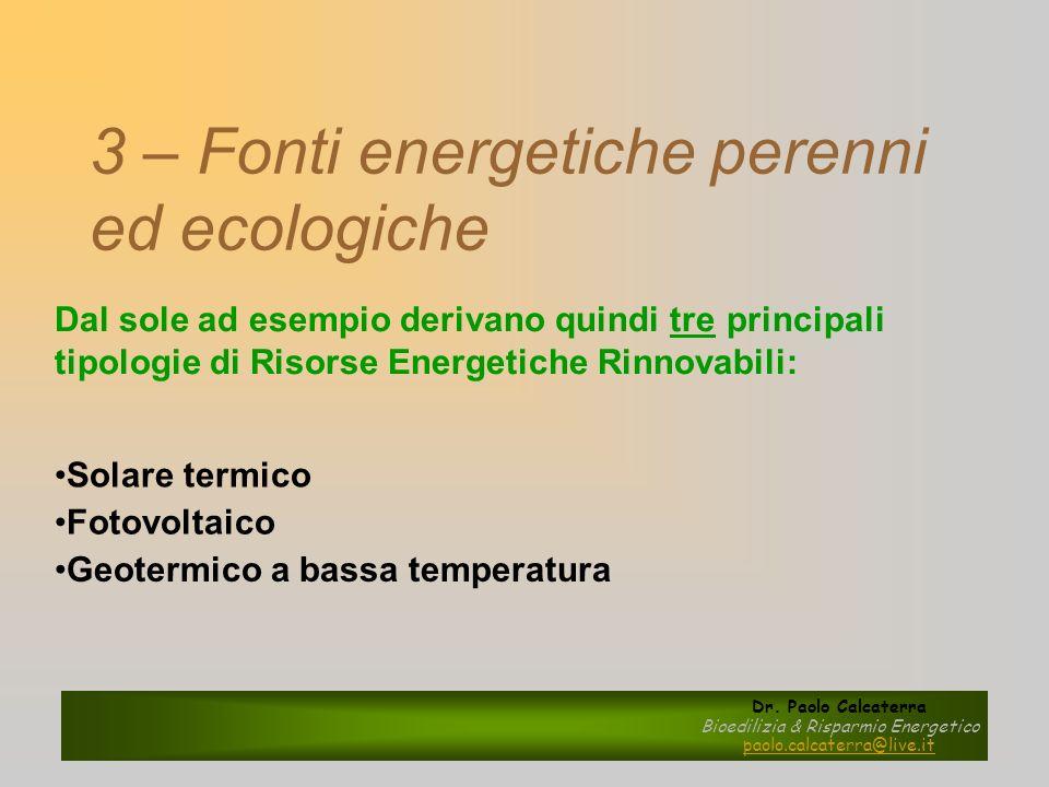 3 – Fonti energetiche perenni ed ecologiche