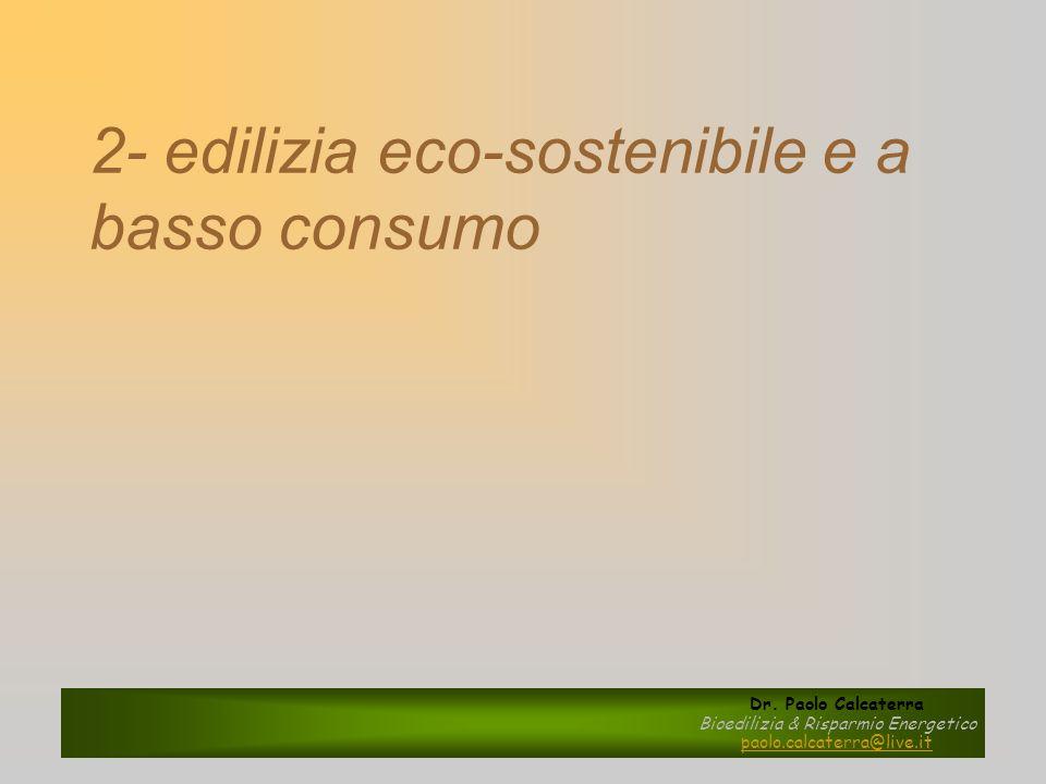 2- edilizia eco-sostenibile e a basso consumo