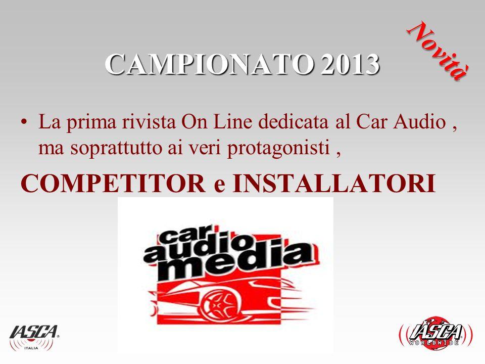 CAMPIONATO 2013 Novità COMPETITOR e INSTALLATORI