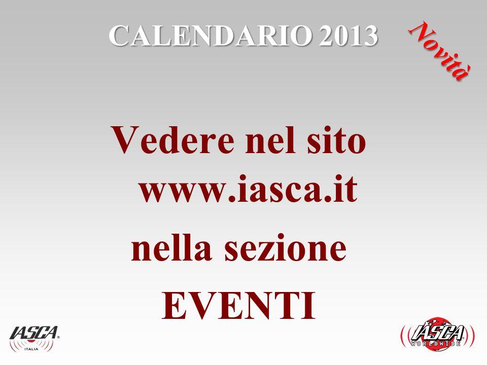Vedere nel sito www.iasca.it nella sezione EVENTI