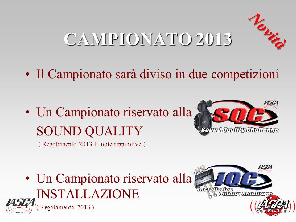 CAMPIONATO 2013 Novità Il Campionato sarà diviso in due competizioni