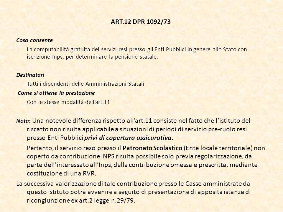 ART.12 DPR 1092/73 Cosa consente.