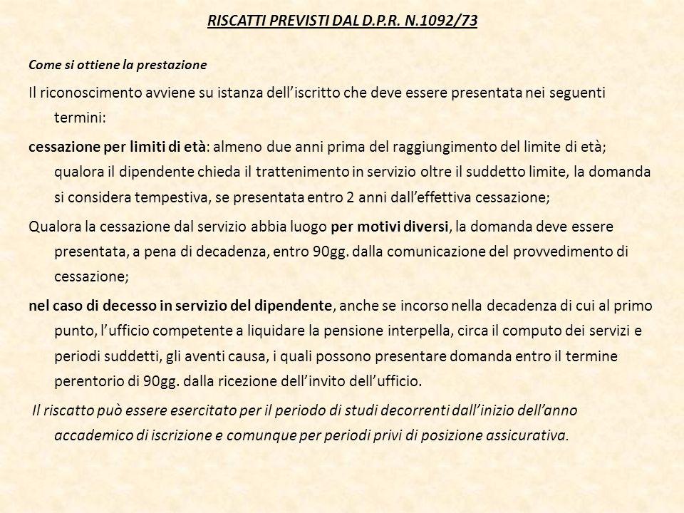 RISCATTI PREVISTI DAL D.P.R. N.1092/73