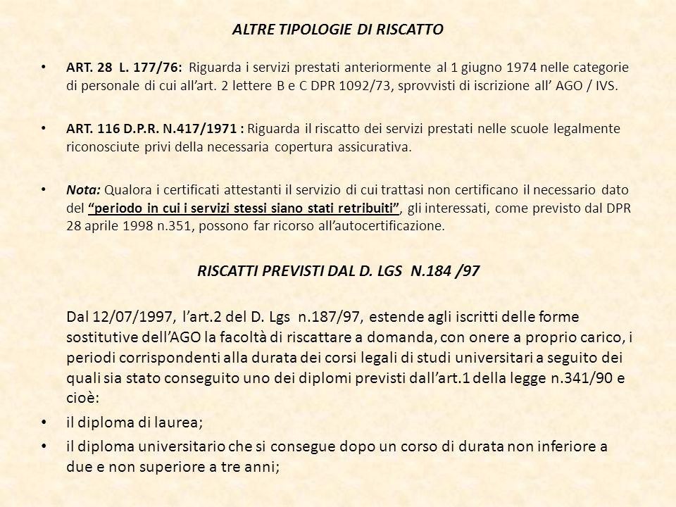 RISCATTI PREVISTI DAL D. LGS N.184 /97