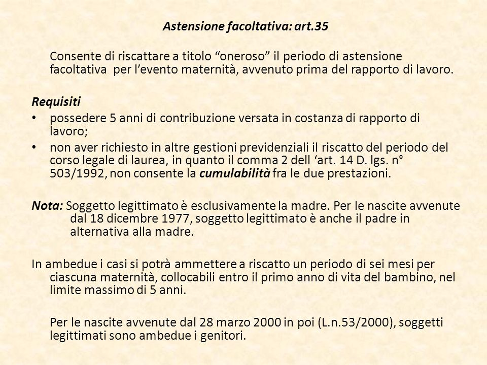 Astensione facoltativa: art.35