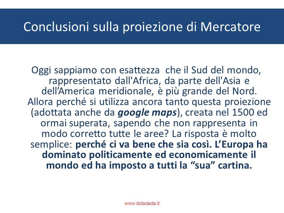 Conclusioni sulla proiezione di Mercatore