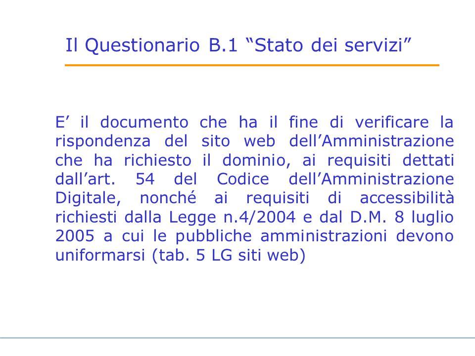 Il Questionario B.1 Stato dei servizi