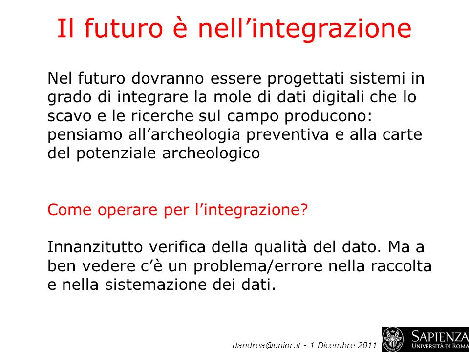 Il futuro è nell'integrazione