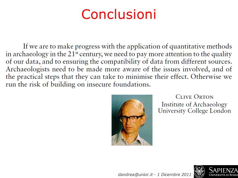 Conclusioni dandrea@unior.it - 1 Dicembre 2011