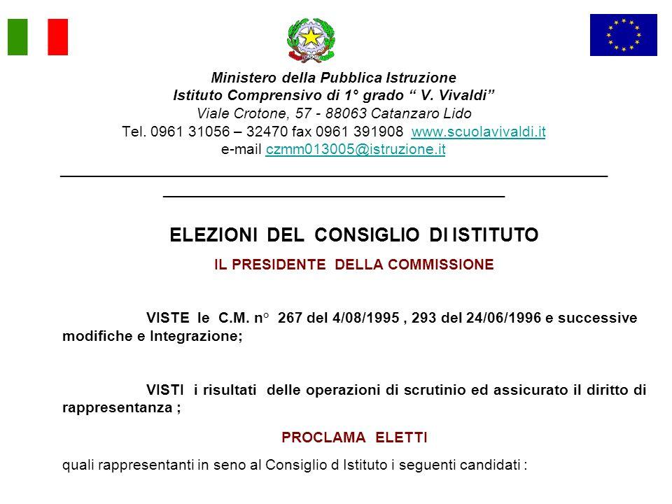 ELEZIONI DEL CONSIGLIO DI ISTITUTO IL PRESIDENTE DELLA COMMISSIONE