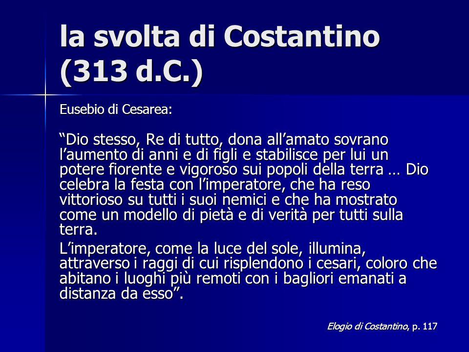 la svolta di Costantino (313 d.C.)