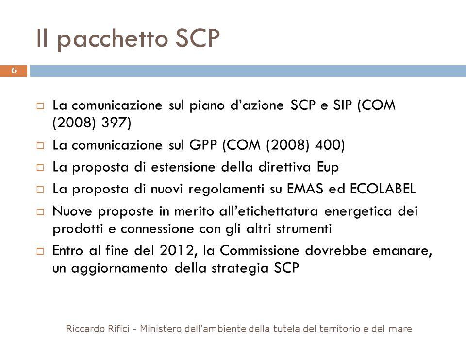 Il pacchetto SCP La comunicazione sul piano d'azione SCP e SIP (COM (2008) 397) La comunicazione sul GPP (COM (2008) 400)