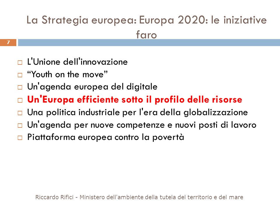 La Strategia europea: Europa 2020: le iniziative faro