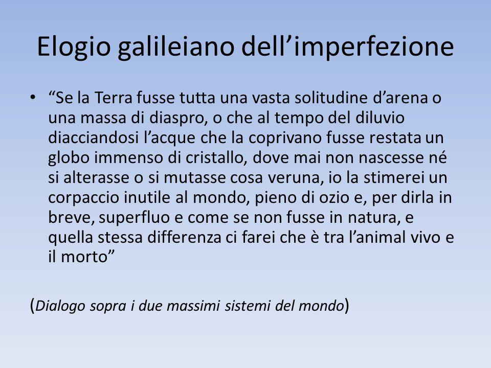 Elogio galileiano dell'imperfezione