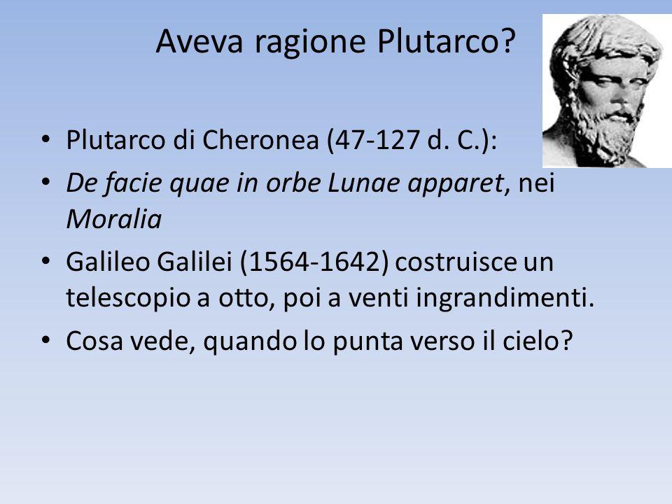 Aveva ragione Plutarco