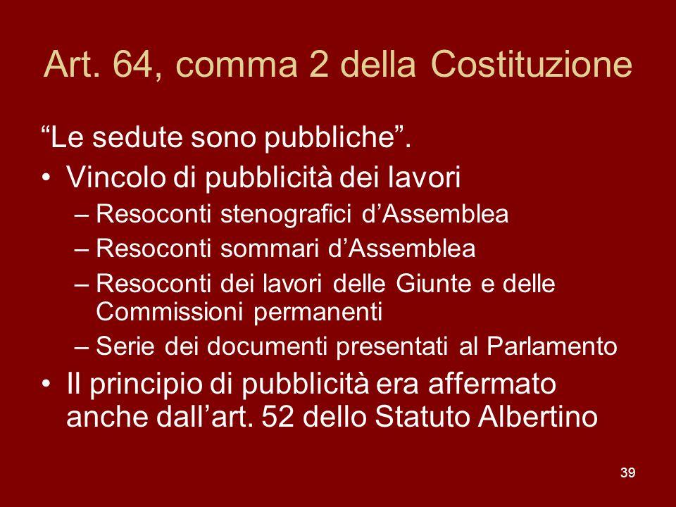 Art. 64, comma 2 della Costituzione