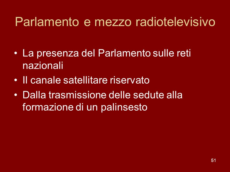 Parlamento e mezzo radiotelevisivo