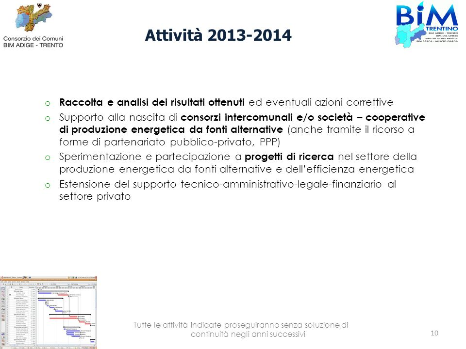 Attività 2013-2014 Raccolta e analisi dei risultati ottenuti ed eventuali azioni correttive.