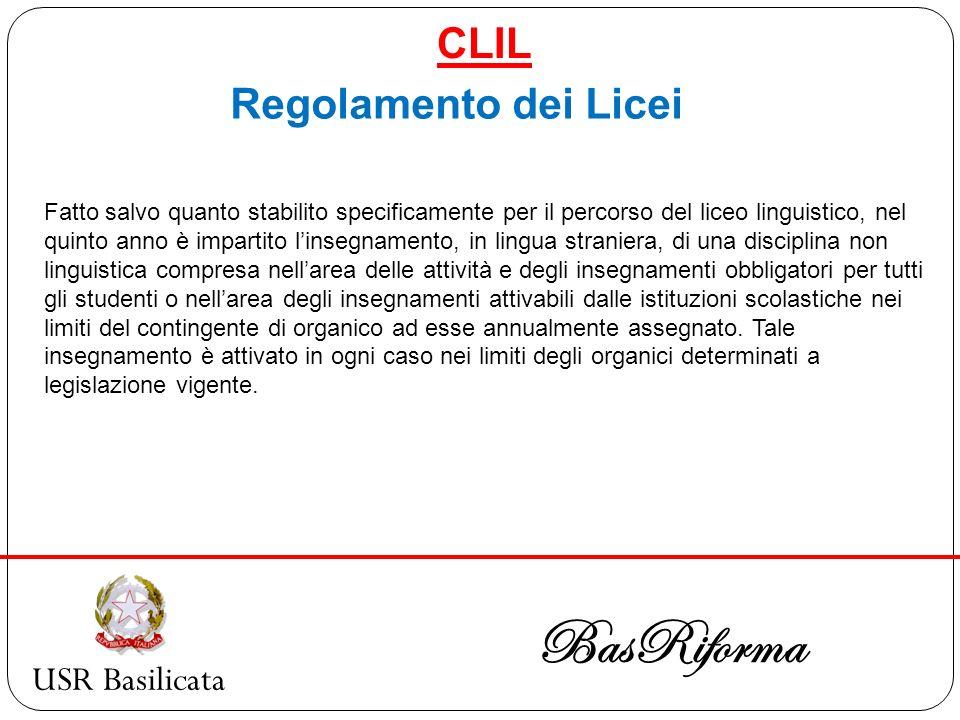 BasRiforma CLIL Regolamento dei Licei USR Basilicata