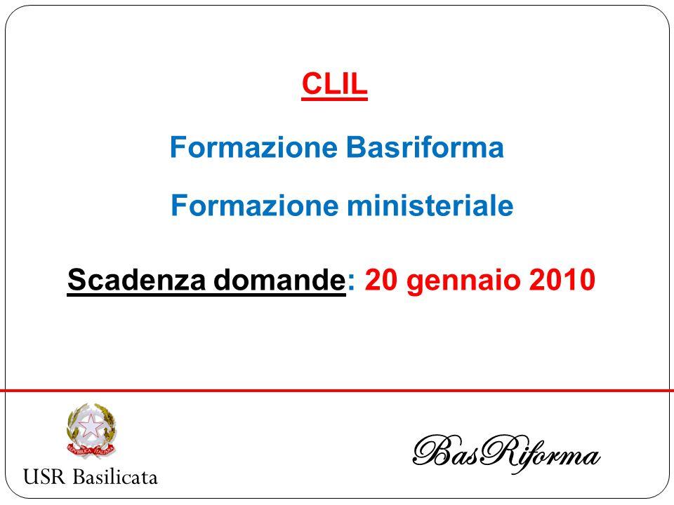 BasRiforma CLIL Formazione Basriforma Formazione ministeriale