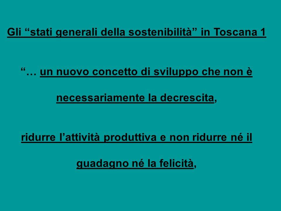 Gli stati generali della sostenibilità in Toscana 1