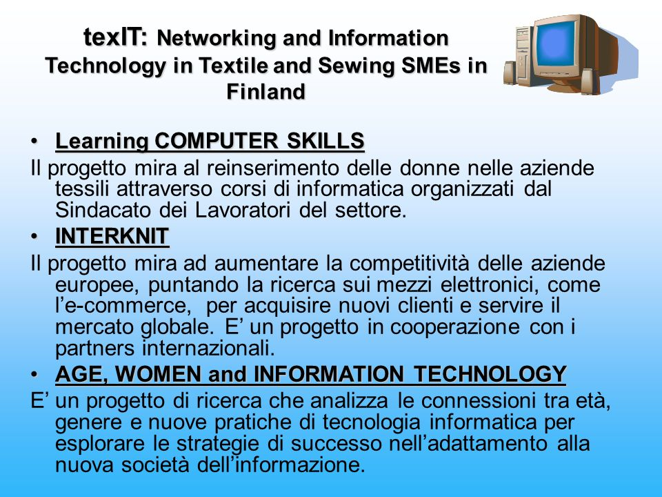 texIT: Networking and Information Technology in Textile and Sewing SMEs in Finland