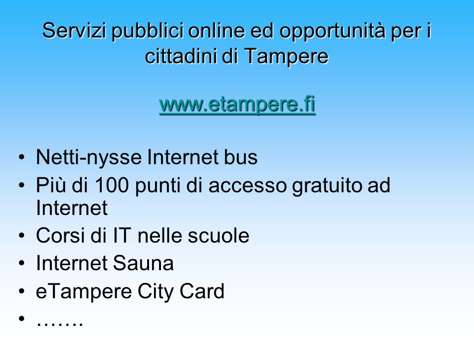 Servizi pubblici online ed opportunità per i cittadini di Tampere www