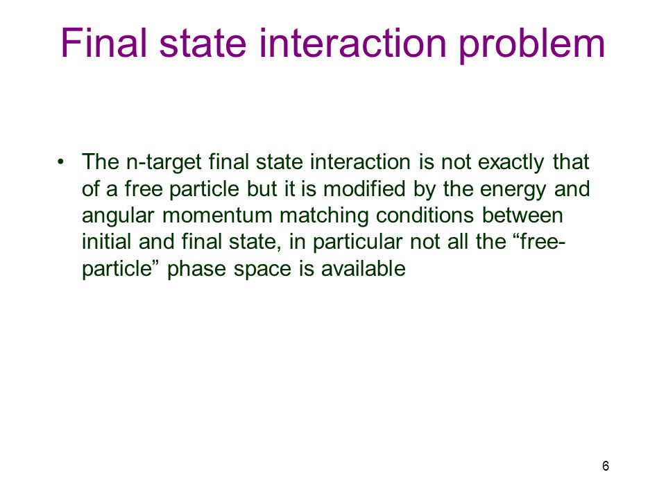 Final state interaction problem