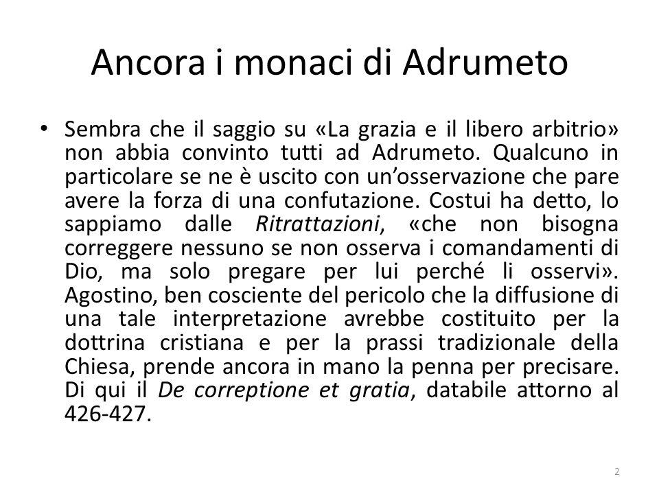 Ancora i monaci di Adrumeto