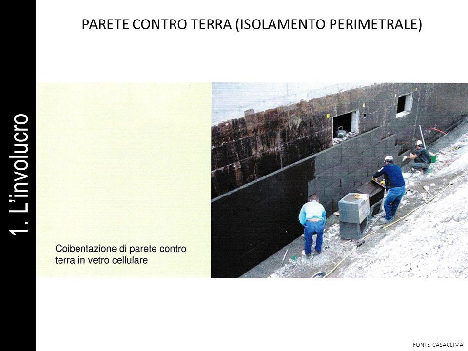 PARETE CONTRO TERRA (ISOLAMENTO PERIMETRALE)