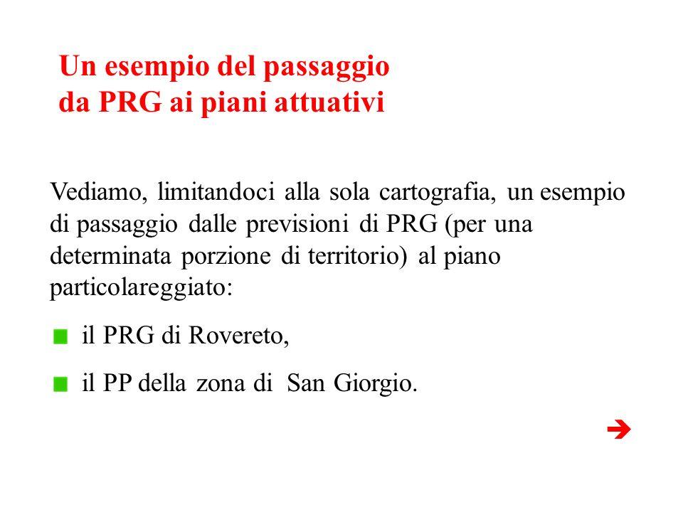 Un esempio del passaggio da PRG ai piani attuativi