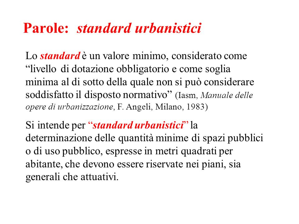 Parole: standard urbanistici
