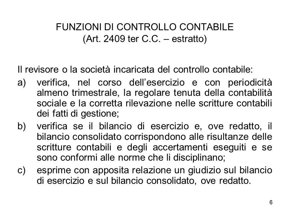 FUNZIONI DI CONTROLLO CONTABILE (Art. 2409 ter C.C. – estratto)