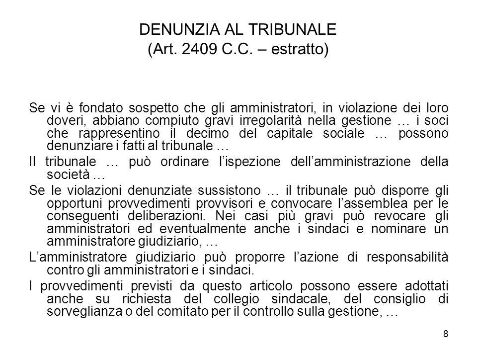 DENUNZIA AL TRIBUNALE (Art. 2409 C.C. – estratto)