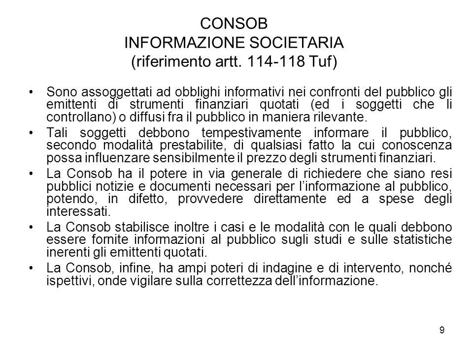 CONSOB INFORMAZIONE SOCIETARIA (riferimento artt. 114-118 Tuf)