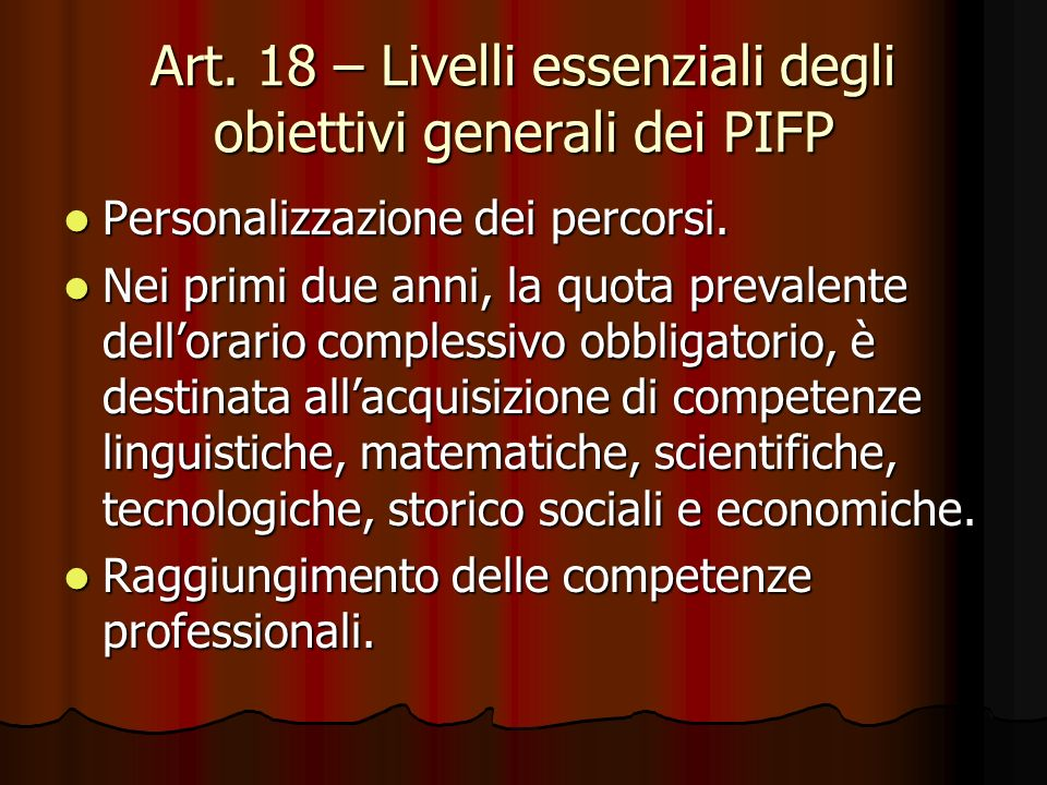 Art. 18 – Livelli essenziali degli obiettivi generali dei PIFP