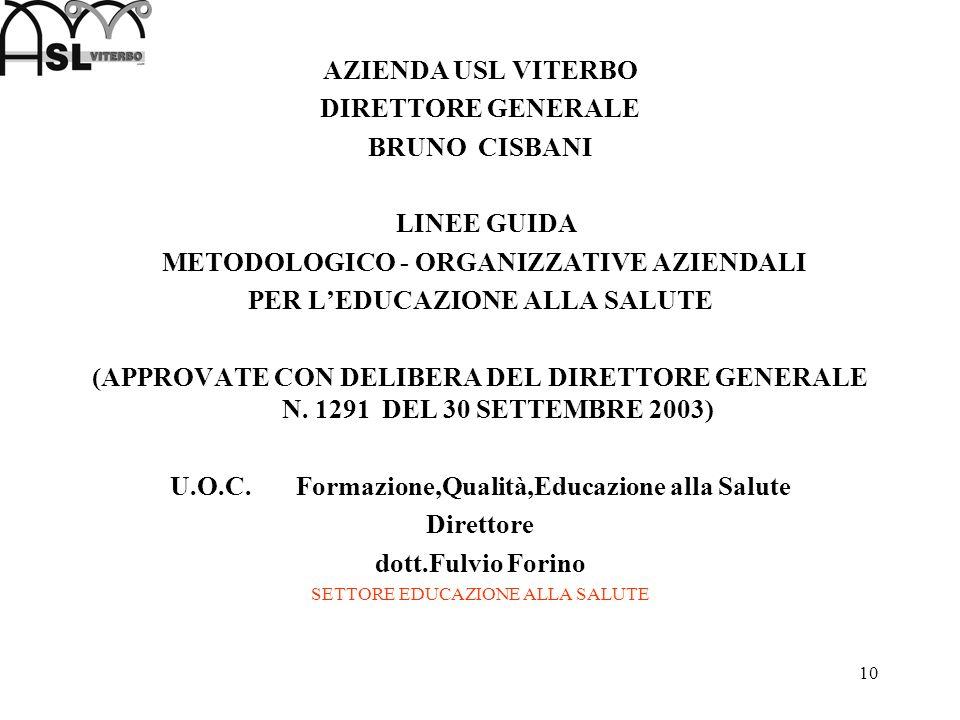 METODOLOGICO - ORGANIZZATIVE AZIENDALI PER L'EDUCAZIONE ALLA SALUTE