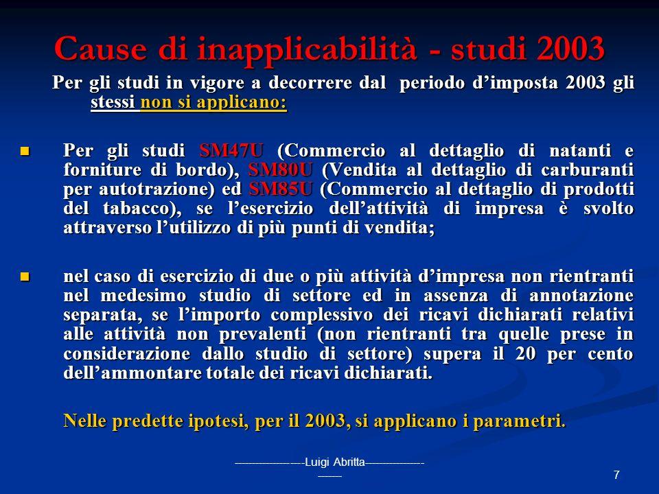 Cause di inapplicabilità - studi 2003