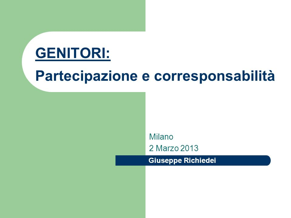 GENITORI: Partecipazione e corresponsabilità