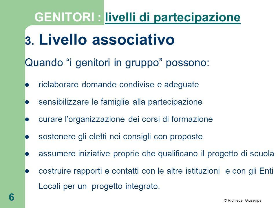 Livello associativo GENITORI : livelli di partecipazione