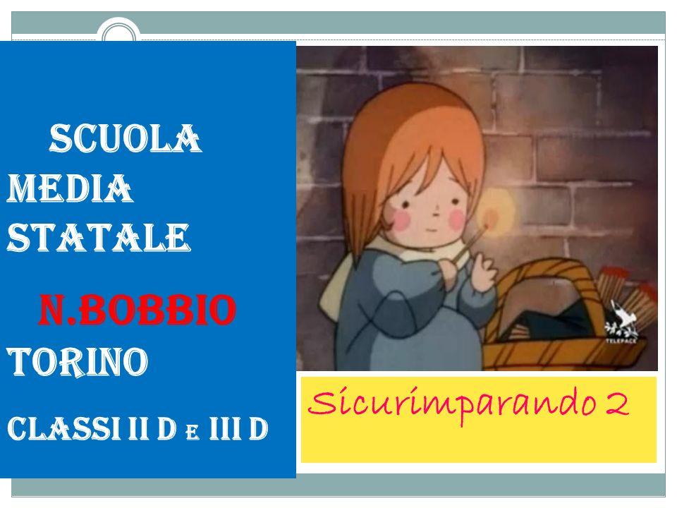 Scuola media statale N.Bobbio Torino Sicurimparando 2