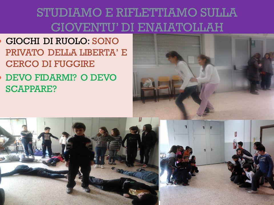 STUDIAMO E RIFLETTIAMO SULLA GIOVENTU' DI ENAIATOLLAH
