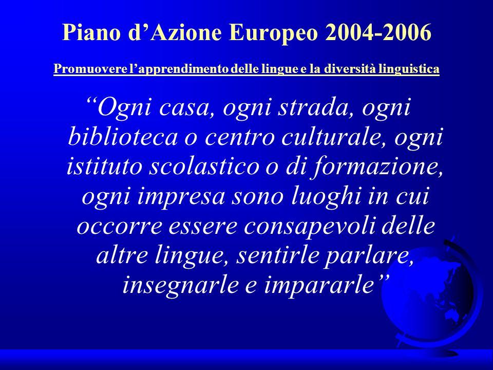Piano d'Azione Europeo 2004-2006 Promuovere l'apprendimento delle lingue e la diversità linguistica