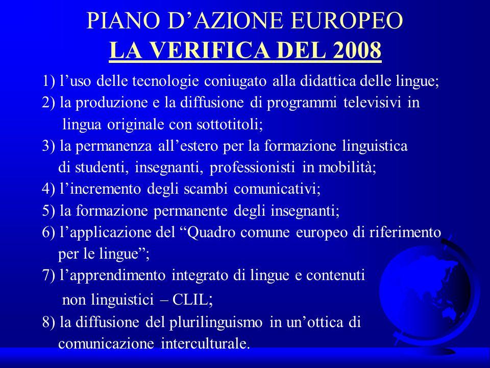 PIANO D'AZIONE EUROPEO LA VERIFICA DEL 2008