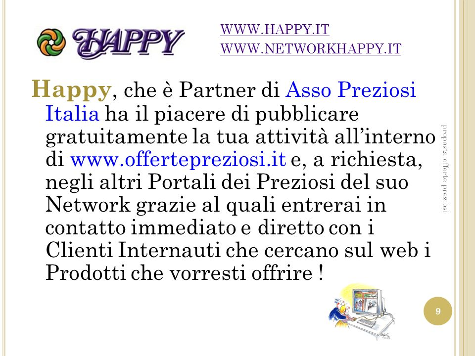WWW.HAPPY.IT WWW.NETWORKHAPPY.IT