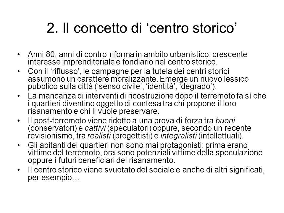 2. Il concetto di 'centro storico'